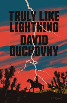 Truly like lightning / David Duchovny.