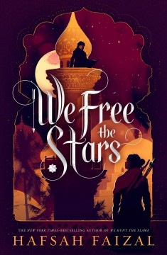 We free the stars / Hafsah Faizal.