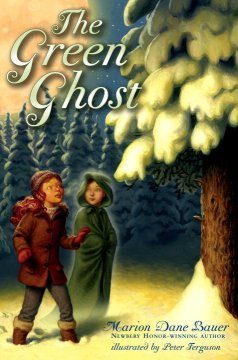 The green ghost / by Marion Dane Bauer ; illustrated by Peter Ferguson.