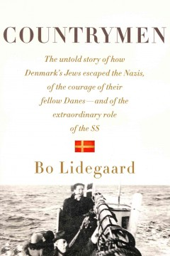 Countrymen / Bo Lidegaard ; translated from the Danish by Robert Maass.