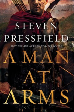 A man at arms / Steven Pressfield.