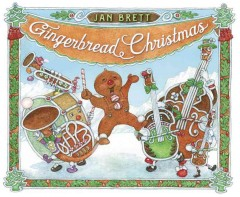 Gingerbread Christmas / Jan Brett.