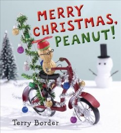 Merry Christmas, Peanut / Terry Border.