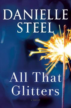 All that glitters / Danielle Steel.