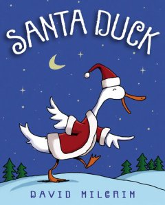 Santa Duck / David Milgrim.