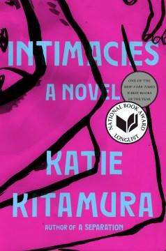 Intimacies / Katie Kitamura.