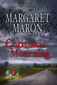 Christmas mourning / Margaret Maron.