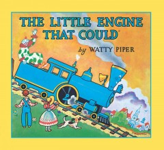 The Little Engine That Could: 60th Anniversary Edition (Anniversary)
