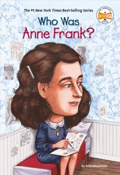 Who was Anne Frank? / by Ann Abramson ; illustrated by Nancy Harrison.