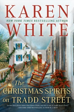 The Christmas spirits on Tradd street / Karen White.