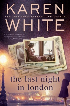 The last night in London / Karen White.