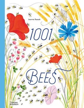 1001 bees / Joanna Rzezak.