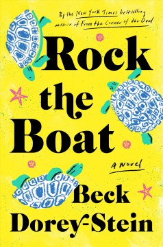 Rock the boat / Beck Dorey-Stein.