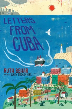 Letters from Cuba / Ruth Behar.
