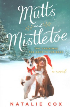Mutts and mistletoe / Natalie Cox.
