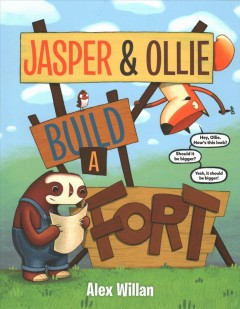 Jasper & Ollie build a fort / by Alex Willan.