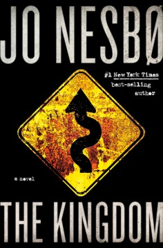 The kingdom / Jo Nesbø ; translated from the Norwegian by Robert Ferguson.