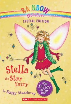 Stella, the Star Fairy / by Daisy Meadows.