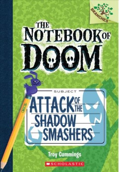 Attack of the shadow smashers / by Troy Cummings.