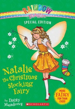 Natalie the Christmas stocking fairy / by Daisy Meadows.