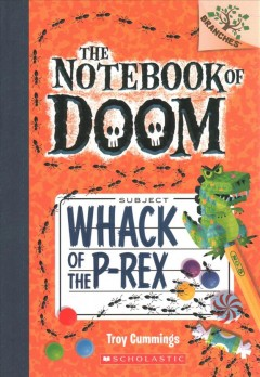 Whack of the P-rex / by Troy Cummings.