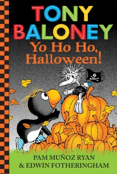 Yo ho ho, Halloween / by Pam Muñoz Ryan ; illustrated by Edwin Fotheringham.