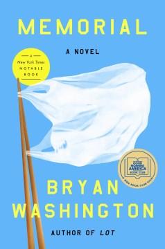 Memorial / Bryan Washington.