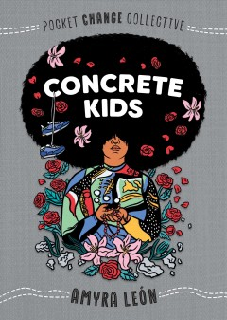 Concrete kids / Amyra León.