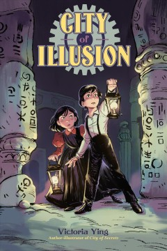City of illusion / Victoria Ying ; colorist Lynette Wong.