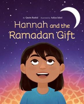 Hannah and the Ramadan Gift.