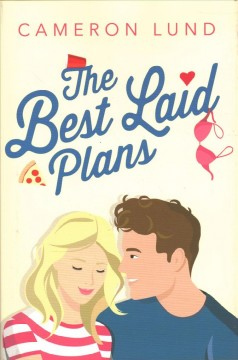 The best laid plans / Cameron Lund.