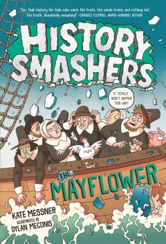 The Mayflower / Kate Messner ; illustrated by Dylan Meconis.
