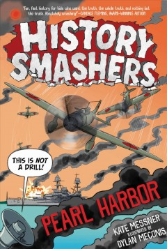 Pearl Harbor / Kate Messner ; illustrated by Dylan Meconis.