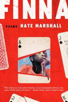 Finna : poems / Nate Marshall.