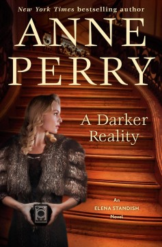 A darker reality : an Elena Standish novel / Anne Perry.