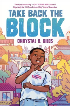 Take back the block / Chrystal D. Giles.