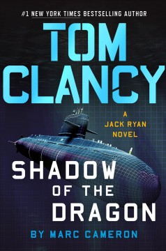Tom Clancy : shadow of the dragon / Marc Cameron.