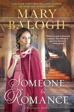 Someone to romance / Mary Balogh.