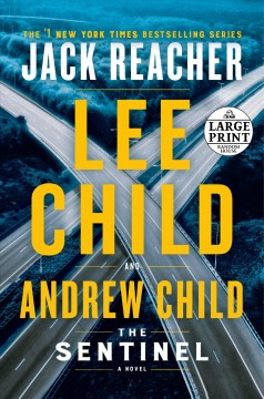 The sentinel / Lee Child and Andrew Child.