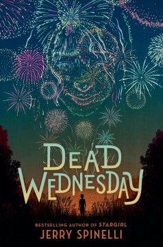 Dead Wednesday / Jerry Spinelli.