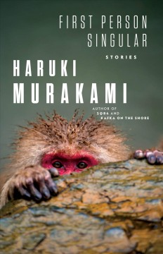 First person singular : stories / Haruki Murakami ; translated from the Japanese by Philip Gabriel.