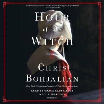 Hour of the witch / Chris Bohjalian.