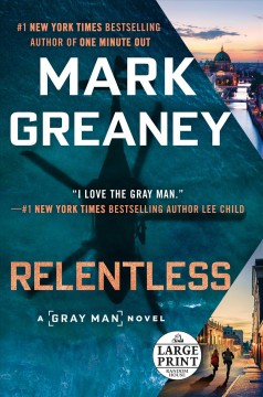 Relentless / Mark Greaney.
