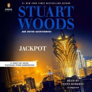 Jackpot / Stuart Woods and Bryon Quertermous.