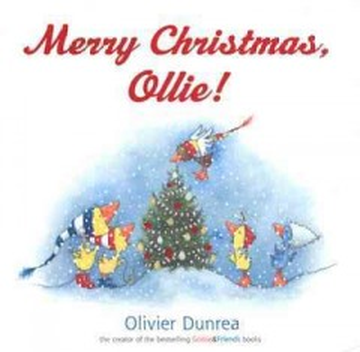 Merry Christmas, Ollie! / Olivier Dunrea.