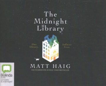 The midnight library / Matt Haig.