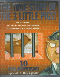 True Story of the Three Little Pigs (Anniversary)