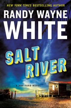 Salt River / Randy Wayne White.