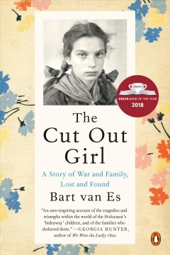 The cut out girl : a story of war and family, lost and found / Bart van Es.