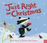 Just right for Christmas / Birdie Black ; illustrated by Rosalind Beardshaw.